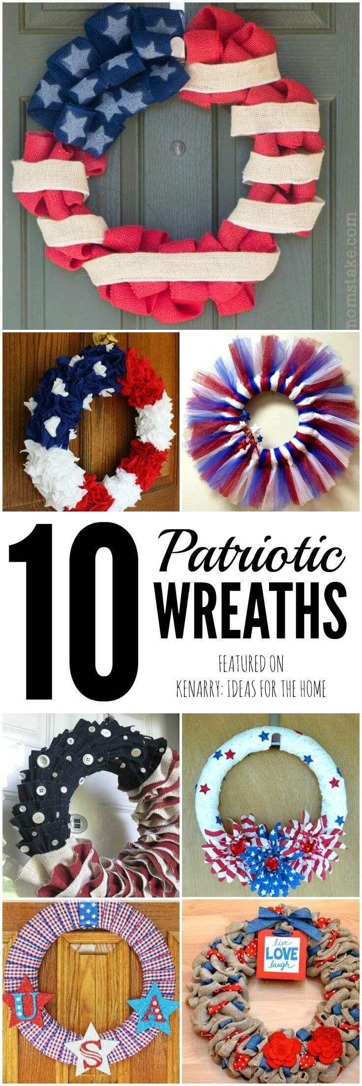 These 10 great ideas for 4th of July Wreaths would be beautiful to decorate your front door for Independence Day -- plus Memorial Day and Labor Day too! Have fun making these patriotic red, white and blue crafts.
