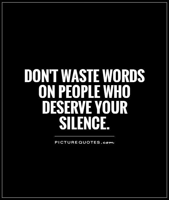 Time Waster Quotes: 1000+ Silence Quotes On Pinterest