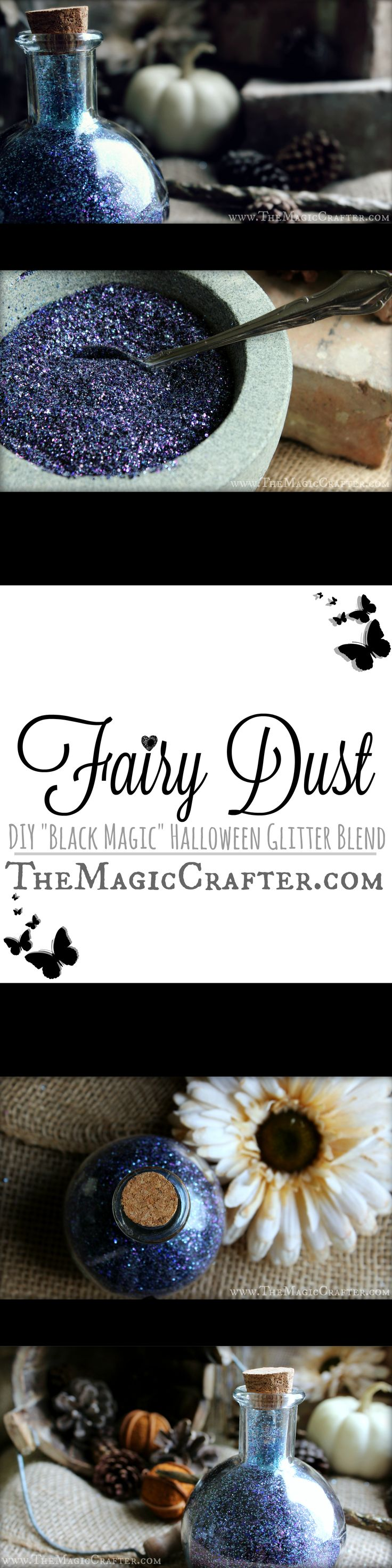 "Magic Potions ♥ DIY ♥ How to Make Fairy Dust ♥ Halloween Crafts Tutorial ♥ ""Black Magic"" Spooky Glitter Blend for costume & home party props #DIYHalloween #Fairydust #PixieDust"