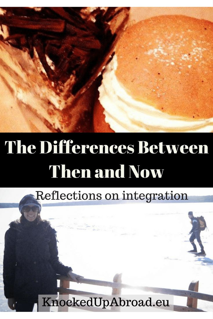 The Differences Between Then and Now: Reflections on Integration - Knocked Up Abroad