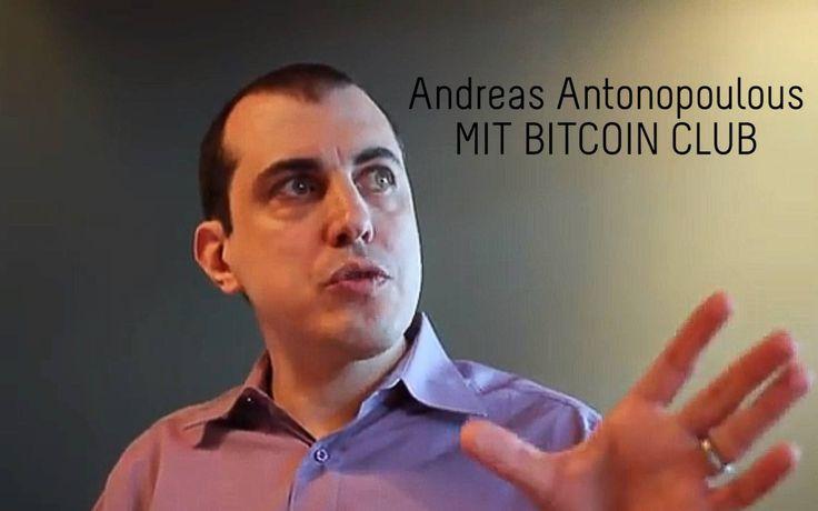 Andreas Antonopoulos @ MIT Bitcoin Club