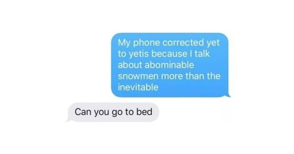 22 Funny Texts From People That Need To Go To Bed – Pleated Jeans