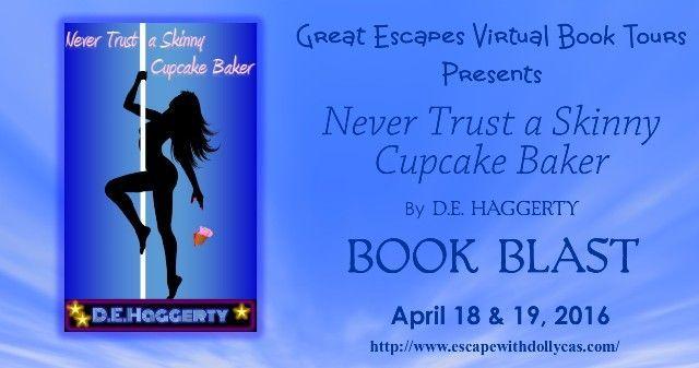 Never Trust a Skinny Cupcake Baker