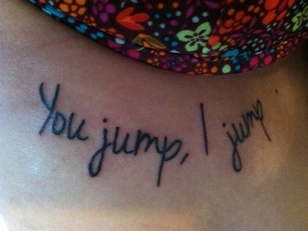 "Titanic Quote Tattoo: ""You jump, I jump"" 