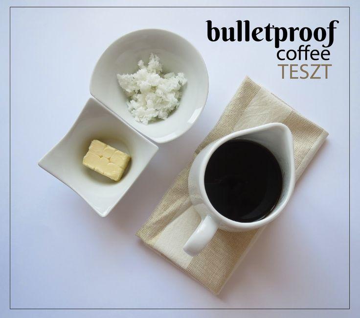BULLETPROOF COFFEE TESZT