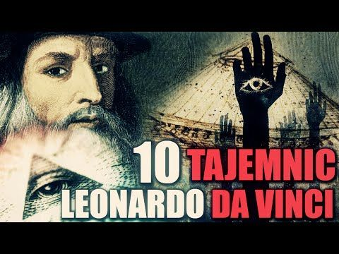10 TAJEMNIC - LEONARDO DA VINCI! - YouTube