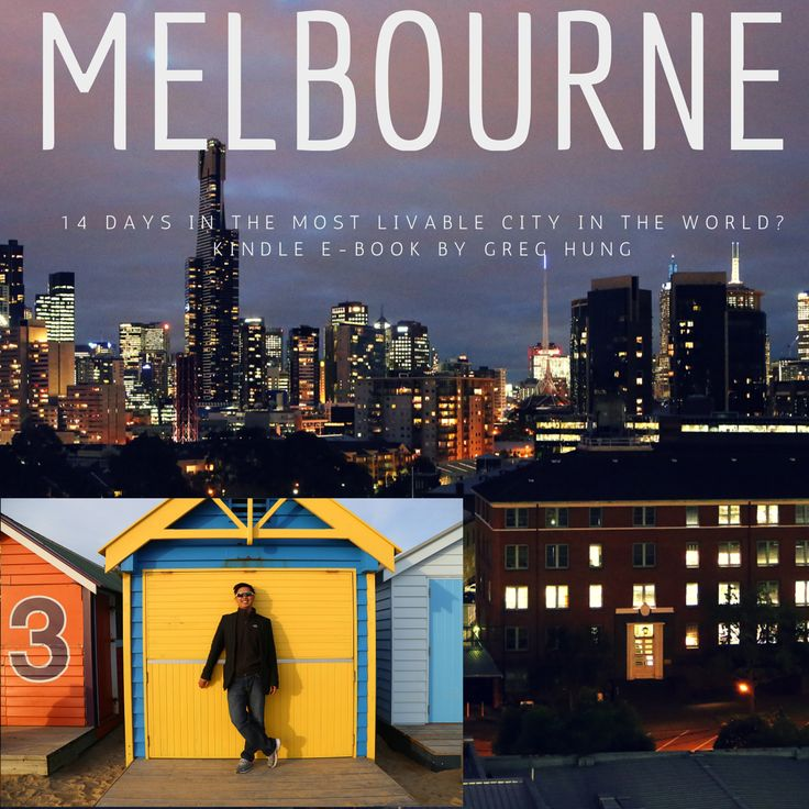 Melbourne - 14 days in the most livable city in the world?  http://www.amazon.com/dp/B00O8ZISWU