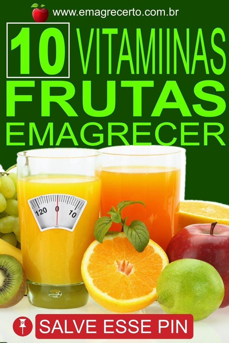 10 Vitaminas De Frutas Para Quem Deseja Emagrecer Vitamina De