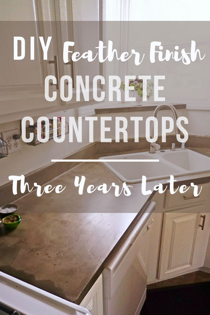 Feather Finish Concrete Countertops Three Years Later Lovely