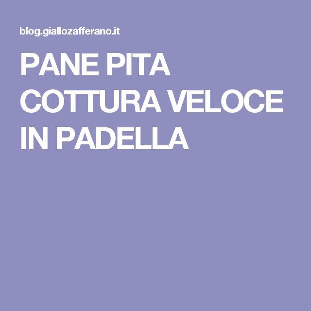 PANE PITA COTTURA VELOCE IN PADELLA