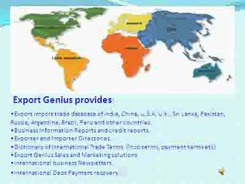 Export Genius is a market Research Company of Foreign Trade. We provide International Import Export Data and Business Intelligence Report of 190 Countries. VIsist@ http://www.exportgenius.in