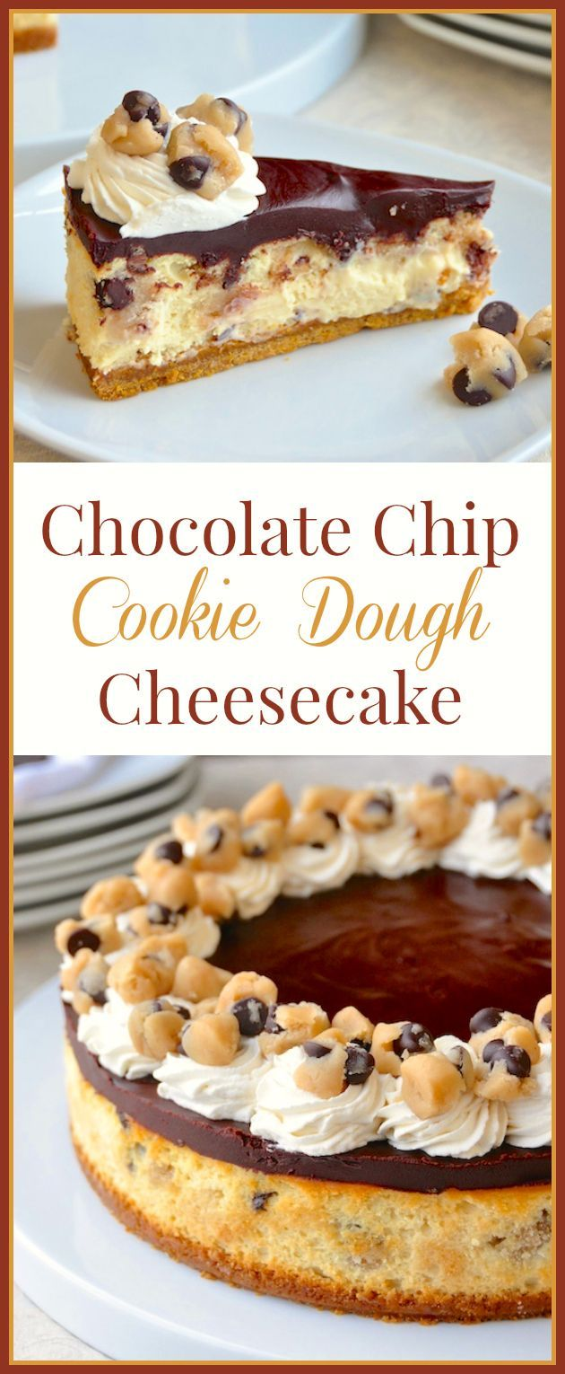 Chocolate Chip Cookie Dough Cheesecake - tastes like Chocolate Chip Cookie Dough Ice Cream in cheesecake form! It really is as good as it looks.