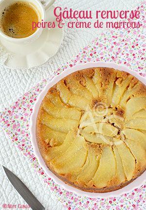 Alter Gusto | Gâteau renversé aux poires & crème de marrons -