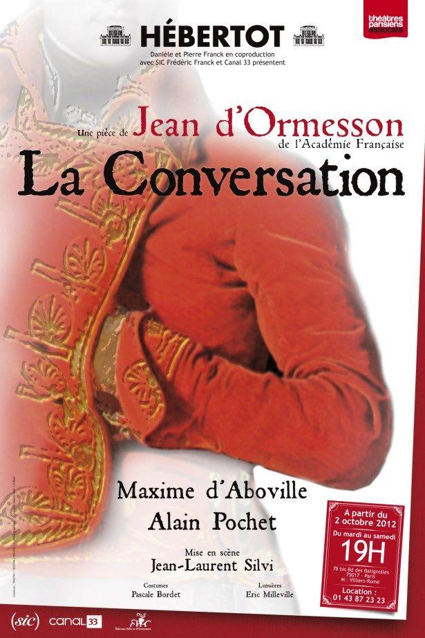 « La Conversation», de Jean d'Ormesson (critique deMarieBarral), ThéâtreHébertot à Paris