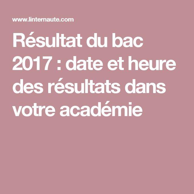 Résultat du bac 2017: date et heure des résultats dans votre académie