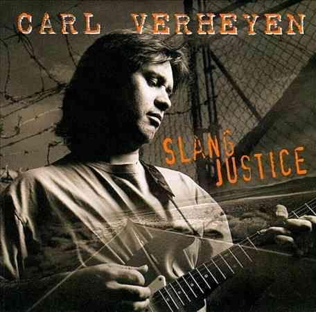 Carl Verheyen - Slang Justice