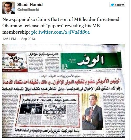 Al-Jazeera is reporting on two tweets from a man named Shadi Hamid. The first tweet is a reference to an Egyptian newspaper that identifies Barack Obama as a member of the International Muslim Brotherhood: