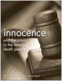 Innocence and the Death Penalty   Death Penalty Information Center