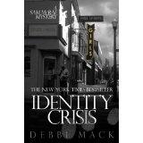Identity Crisis (A Sam McRae Mystery) (Kindle Edition)By Debbi Mack