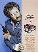 The Big Fix (1978). [PG] 108 mins. Starring: Richard Dreyfuss, Susan Anspach, Bonnie Bedelia, John Lithgow, Ofelia Medina, Nicolas Coster, F. Murray Abraham, Fritz Weaver and Ron Rifkin