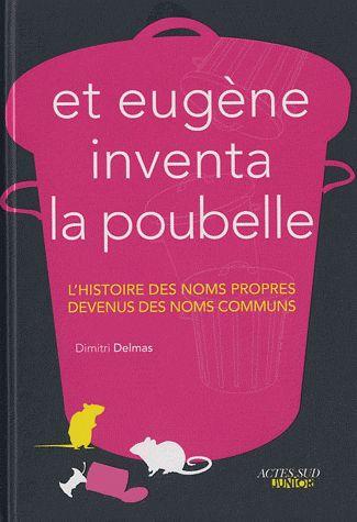 Et Eugène inventa la poubelle | Bibliothèques de Pantin