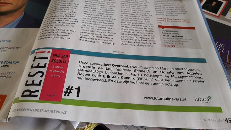 Onze auteurs Bert Overbeek (Het Flitsbrein en Mannen en/of Vrouwen), Brechtje de Leij (Mobiele Eenheid) en Ronald van Aggelen (Mindhacking) behaalden al top-10 noteringen bij Managementboek. Recent heeft Erik Jan Koedijk (RESET!) daar een nummer 1-positie aan toegevoegd. En daar zijn we best een beetje trots op...  #reset #erikjankoedijk #hetflitsbrein #mannenenofvrouwen #bertoverbeek #mobieleeenheid #brechtjedeleij #mindhacking #ronaldvanaggelen #mgtboeknl #futurouitgevers