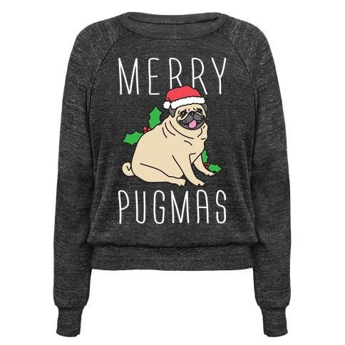 """Have a pugtastic holiday with this """"Merry Pugmas"""" christmas pug design! Perfect for all your holiday parties, pug lovers, pug owners, pug memes, pug gifts, and loving pugs so much that Christmas is now Pugmas!"""
