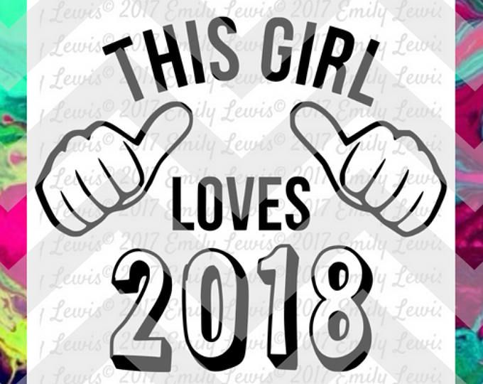 This Girl Loves 2018 SVG - this guy t-shirt - this guy svg - this guy svg file - this guy t-shirt svg - this guy loves t-shirt - cricut svgs
