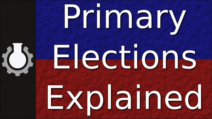 Primary Elections Explained ...Spring 2016, Final Exam, Part 2 - Prepare a written(2-3 min) Argumentative Speech:  It is critical  for Americans ages 18-35 vote in high numbers in the November 2016 General Election.