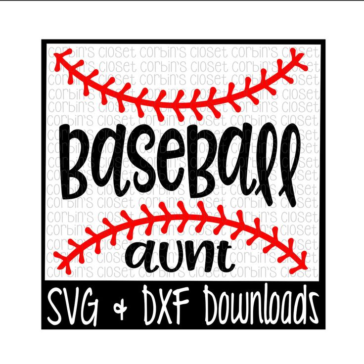 Baseball Aunt SVG Cut File - DXF & SVG Files - Silhouette Cameo, Cricut by CorbinsSVGC.com