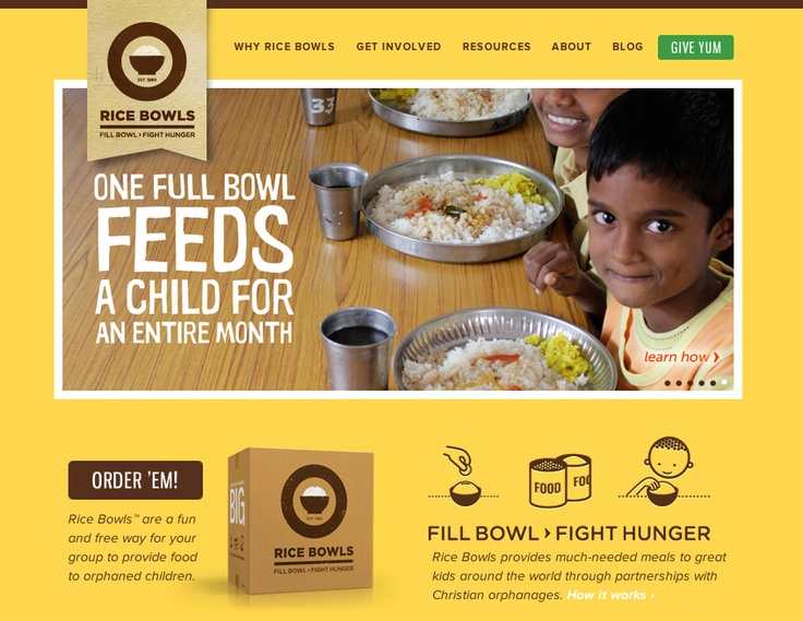 Website: ricebowls.org/ Campaign: buy a rice bowl for orphans