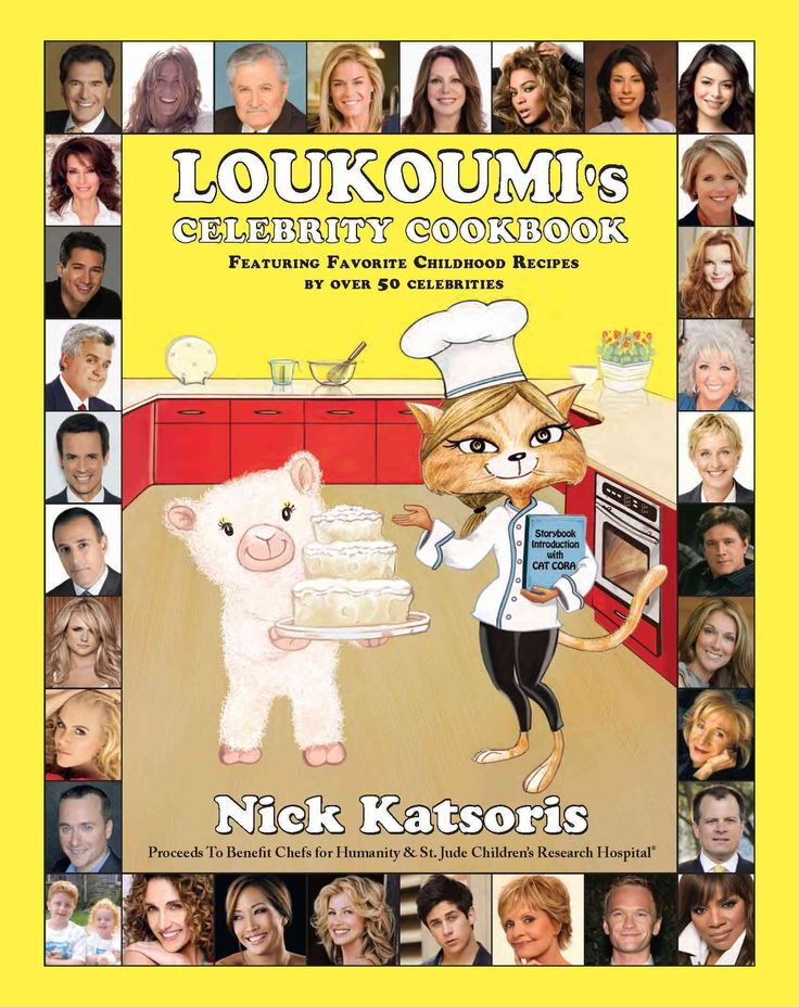 Loukoumi's Celebrity Cookbook: Featuring Favorite Childhood Recipes by over 50 Celebrities