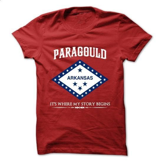 Paragould - Arkansas - Its Where My Story Begins ! - shirt dress #tee #T-Shirts