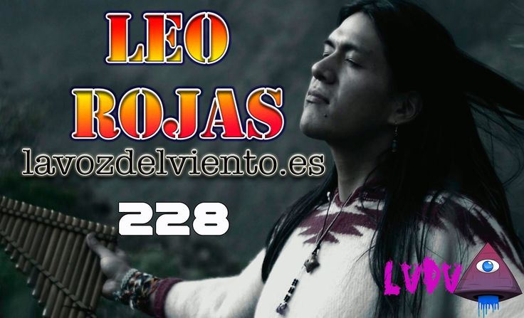 Entrevista a Leo Rojas Musica Nativa americana del alma y el corazón par...