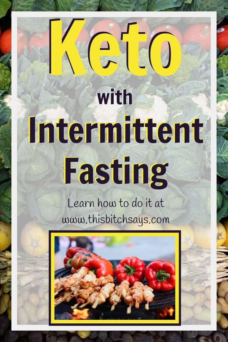 Intermittent Fasting with the Keto Diet: Learn how to do ...