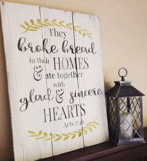 They Broke Bread In Their Homes - Acts 2 46 - Farmhouse Decor - Farmhouse Sign - Dining Room Wall Art - Thanksgiving Decor - Wood Sign