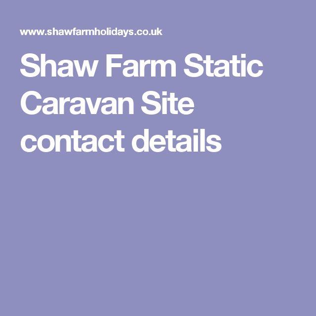 Shaw Farm Static Caravan Site contact details