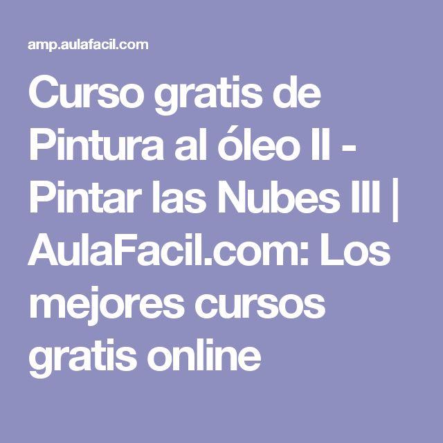 Curso gratis de Pintura al óleo II - Pintar las Nubes III   AulaFacil.com: Los mejores cursos gratis online