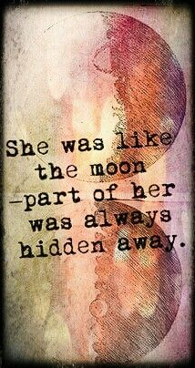 ➳➳➳☮ American Hippie Quotes ~ Hidden like the moon