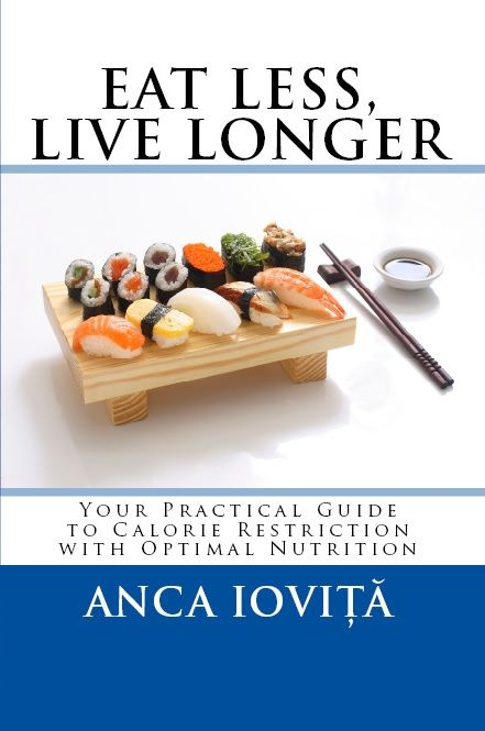 Eat less, live longer – your practical guide to calorie restriction with optimal nutrition