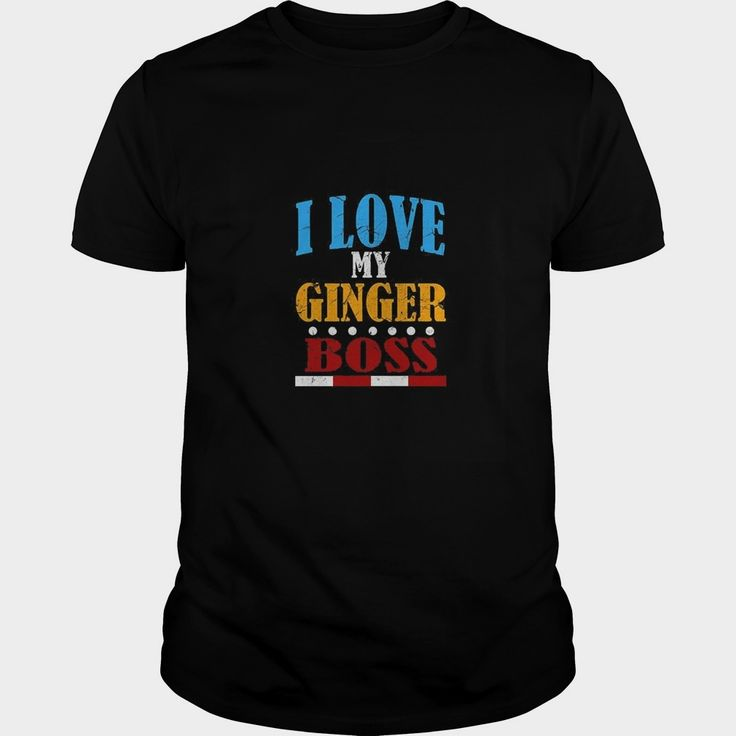 FUNNY I LOVE MY #GINGER BOSS T-SHIRT Redheads Ginga Gift, Order HERE ==> https://www.sunfrog.com/LifeStyle/114058062-433144185.html?53624, Please tag & share with your friends who would love it , #christmasgifts #birthdaygifts #renegadelife