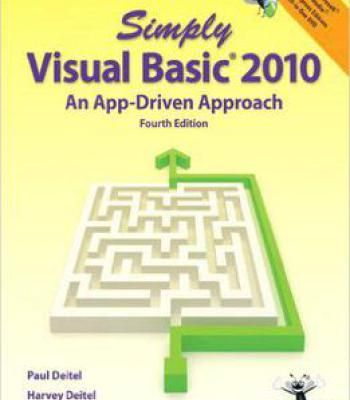 Simply Visual Basic 2010: An App-Driven Approach (4th Edition) PDF