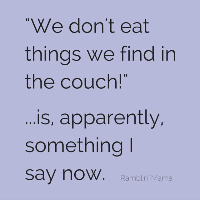 And if it's not food don't put it in your mouth!!