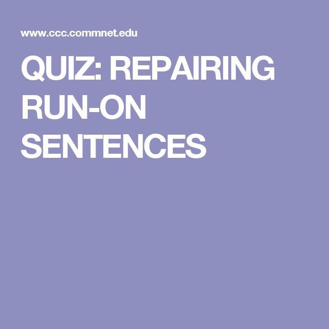 QUIZ: REPAIRING RUN-ON SENTENCES (With images) | Run on ...
