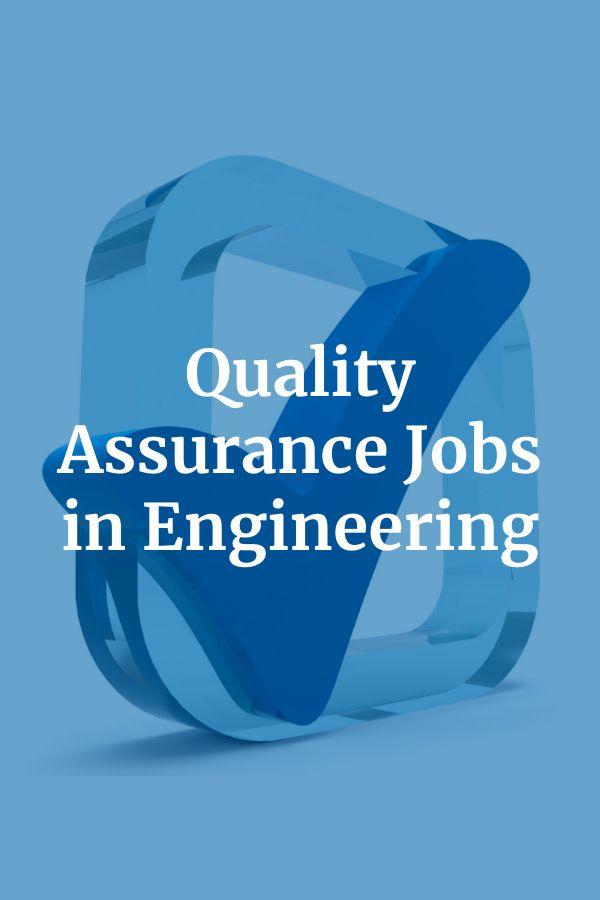 Quality Assurance Jobs In Oil Gas Engineering Engineering Jobs