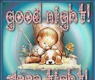 Good Night! Sleep Tight!