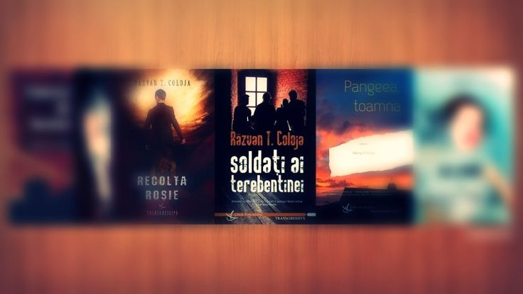 Rǎzvan T. Coloja – Soldaţi ai terebentinei