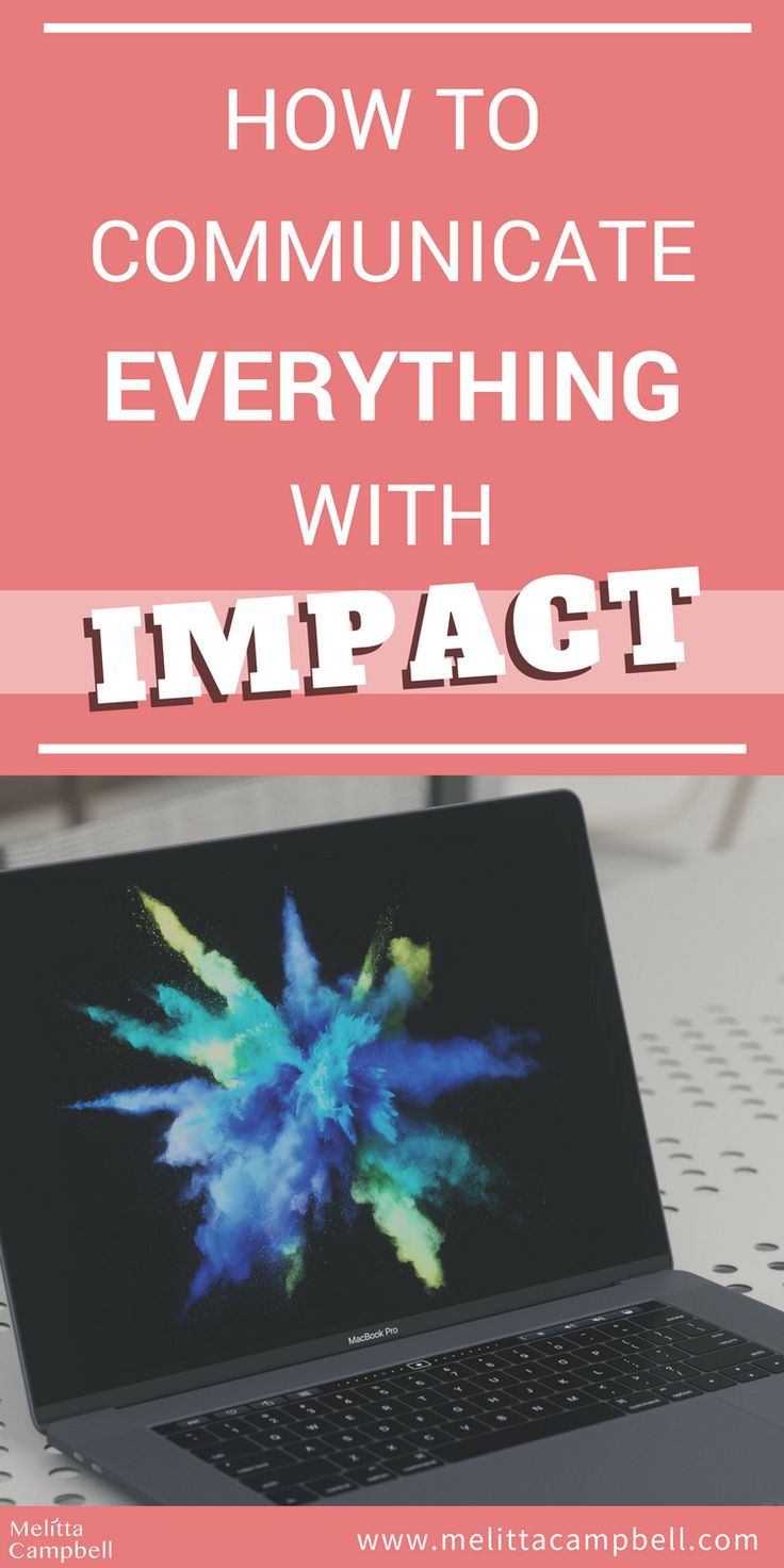 How to communicate everything with impact. What I love about these 4 golden rules of communication is that they can be applied to everything: social media, reports, presentations, emails, articles, memos...the list is endless!