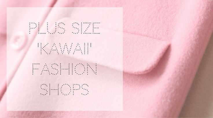 Plus Size Kawaii Fashion