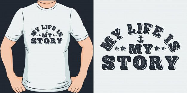 My Life Is My Story Unique And Trendy T Shirt Design In 2020 Personalized T Shirts Mom Of Boys Shirt Shirt Designs